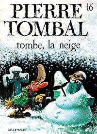 Pierre Tombal 16  Tombe la neige