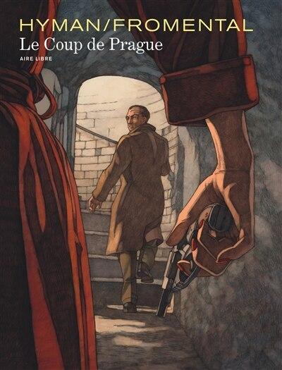 Le Coup De Prague by Jean-luc Fromental