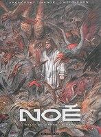 Noé 04 : Celui qui verse le sang