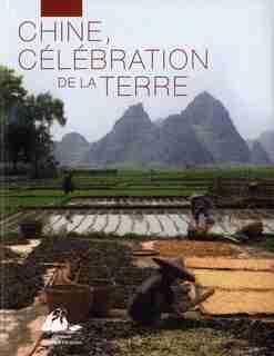 Chine, célébration de la Terre by Jean-Paul Collectif