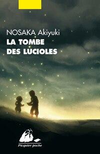 Tombe des lucioles (La) [nouvelle édition]