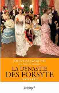 La dynastie des Forsyte de John Galsworthy
