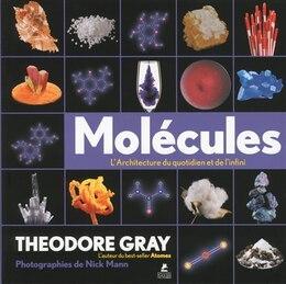 Livre Molécules de Theodore Gray