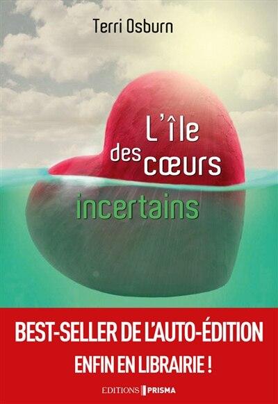 L'ÎLE DES COEURS INCERTAINS de TERRY OSBURN
