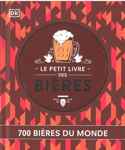 Le petit livre des bières : 700 bières du monde de COLLECTIF