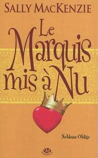 Noblesse Oblige 2: Le Marquis Mis à Nu