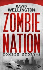 Zombie story tome 2  Zombie nation