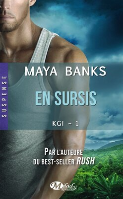 Book KGI 01  En sursis by Maya Banks