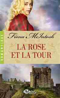 La Rose et la tour by Fiona Mcintosh