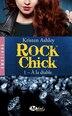 Rock Chick T1 : À la diable by Kristen Ashley