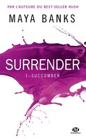 Surrender 1 Succomber