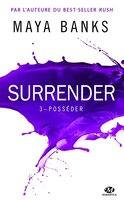 Surrender 3  Posséder