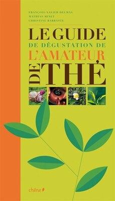 Book Guide de dégustation de l'amateur de thé by Collectif
