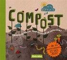 Compost Un guide familial pour recycler en s'amusant
