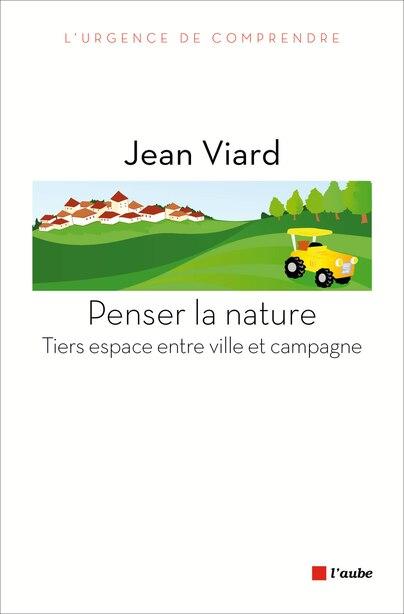 Penser la nature by Jean Viard