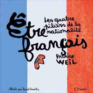 Être français [illustrée] by Patrick Weil