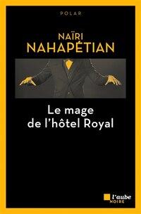 Mage de l'hôtel Royal (Le)