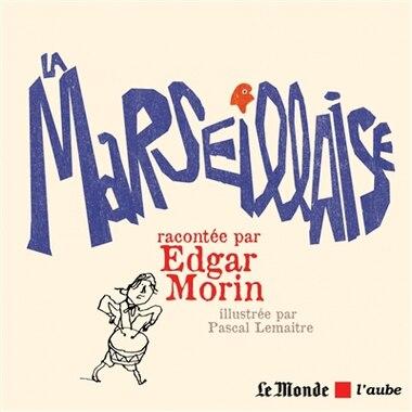 Marseillaise (La) by EDGAR MORIN
