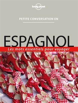 Book Petite conversation espagnol 6ème édition by Lonely Planet