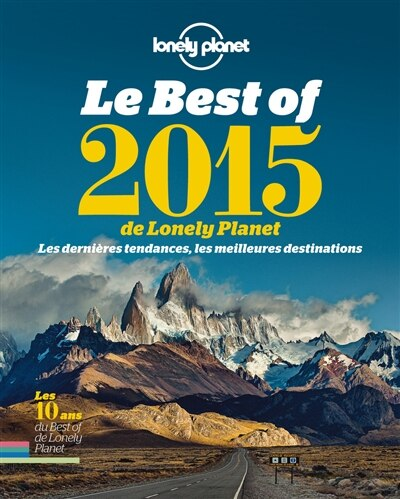 Le best of 2015 de Lonely Planet by Lonely Planet