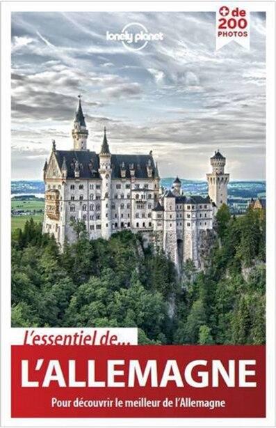 L'essentiel de l'Allemagne  1e ed Lonely Planet by Lonely Planet