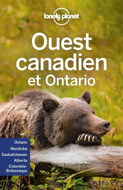 L'Ouest canadien et Ontario  4e ed  Lonely Planet by COLLECTIF