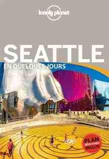 Seattle en quelques jours  1e ed  Lonely Planet by COLLECTIF