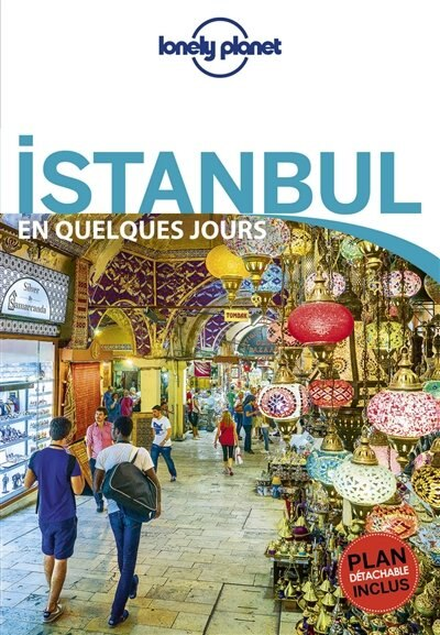 Istanbul en quelques jours 6e ed  Lonely Planet by Lonely Planet