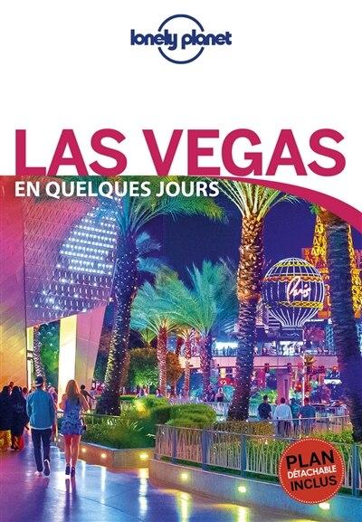 Las Vegas en quelques jours 3ème édition by Lonely Planet