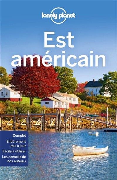 EST AMERICAIN LONELY PLANET 4ÈME ÉDITION by Lonely Planet