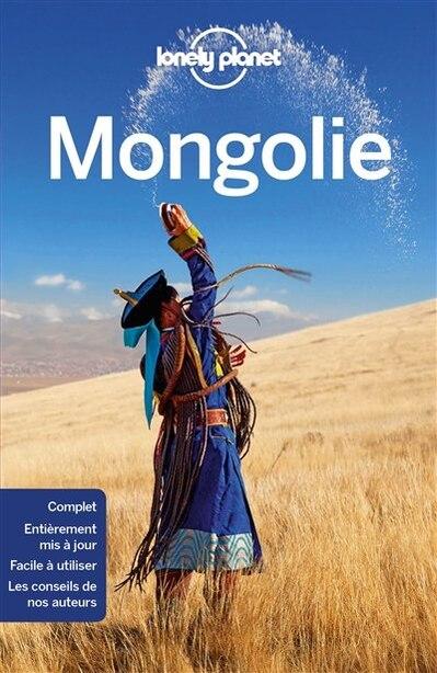 MONGOLIE 3ÈME ÉDITION by Lonely Planet