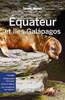 Équateur et îles Galapagos 5e de Lonely Planet