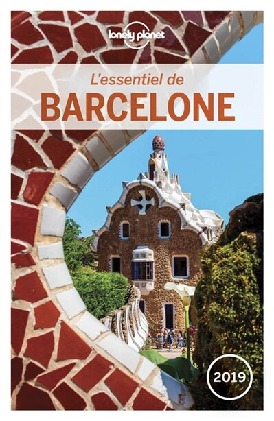 BARCELONE 4ÈME ÉDITION by Lonely Planet
