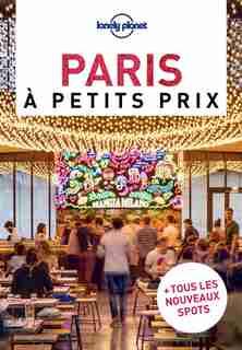 PARIS A PETITS PRIX 5ÈME ÉDITION by Lonely Planet