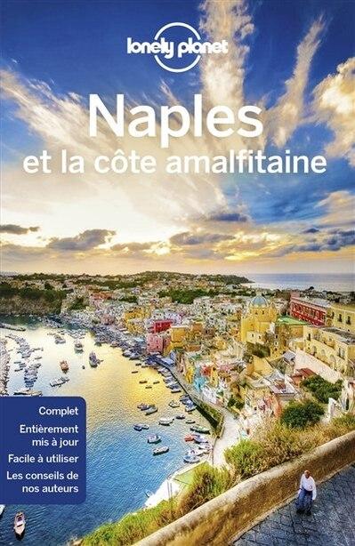 NAPLES ET LA COTE AMALFITAINE  6ÈME ÉDITION by Lonely Planet
