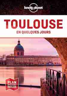Toulouse en quelques jours de Santiago Mendieta