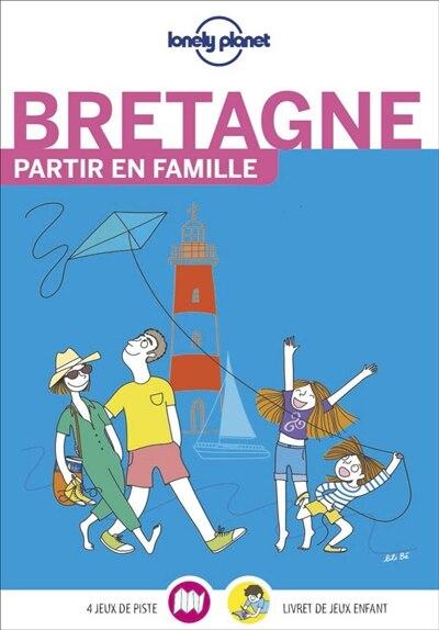 Bretagne : partir en famille by Lonely Planet