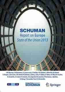 Schuman Report on Europe: State of the Union 2013 by Foundation Schuman