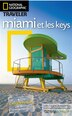 Miami et les Keys National Geographic by National Geographic