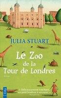 Le zoo de la tour de Londres