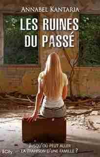 Les ruines du passé by Annabel Kantaria
