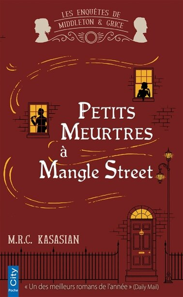 Petits meurtres à Mangle street by M R C Kasasian