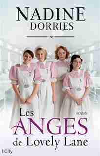 Les anges de Lovely Lane by Nadin Dorries