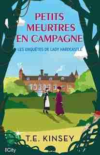 Petits Meurtres En Campagne by T.e. Kinsey