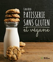 Book Pâtisserie sans gluten et végane by Reed Reed