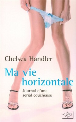 Book VIE HORIZONTALE -MA by CHELSEA HANDLER