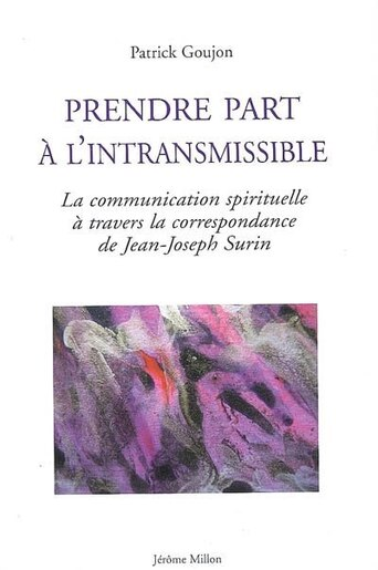 Prendre part à l'intransmissible by Patrick Goujon