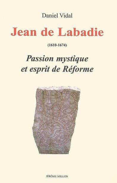 Jean de Labadie by Daniel Vidal