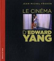 Cinéma d'Edward Yang (Le)
