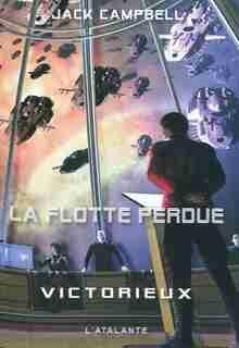 La flotte perdu tome 6, Victorieux by Jack Campbell